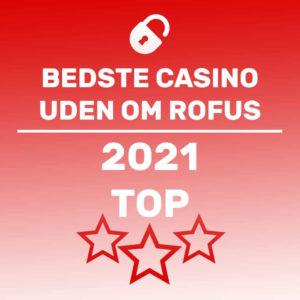 BEDSTE CASINOUDEN DANSK LICENS 2021 TOPLISTE